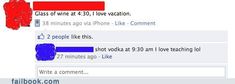 alcohol,lol,on the job,school,teacher,witty reply