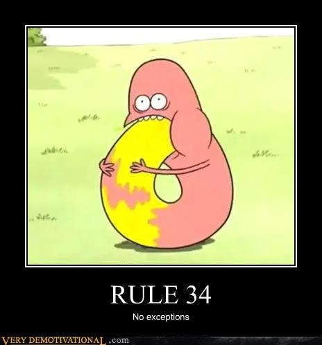 hilarious,no exceptions,no exceptions.,Rule 34