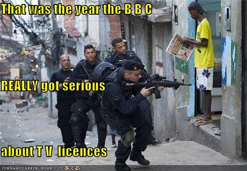That was the year the B B C REALLY got serious about T V  licences
