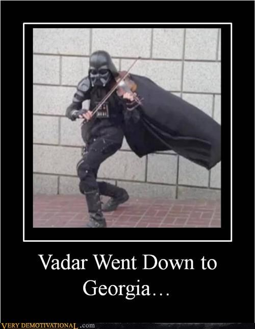 VADER WENT DOWN TO GEORGIA