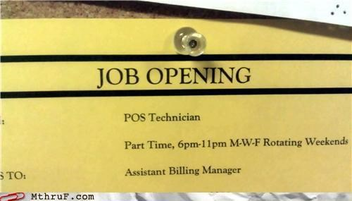 The Job Title Also Describes How You Feel and the Way You're Treated