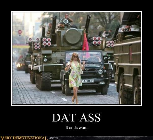 dat ass,Pure Awesome,Sexy Ladies,wars