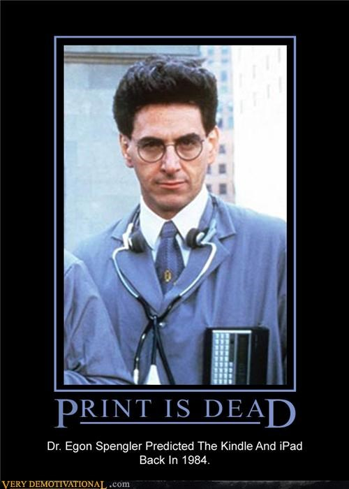 egon,ghost busters,hilarious,ipad,kindle