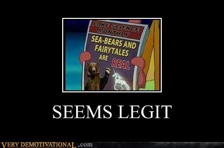 fairy tales,hilarious,legit,real,sea bears