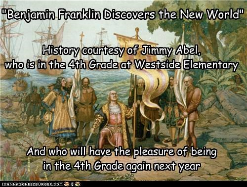 """Benjamin Franklin Discovers the New World"""