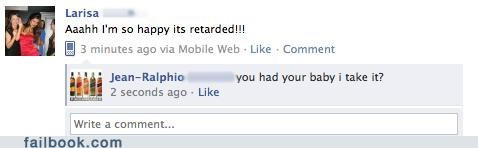 baby,not what it sounds like,oh snap,retarded
