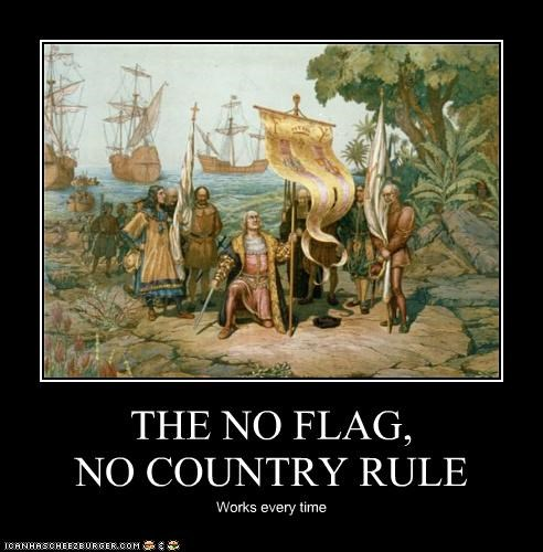 THE NO FLAG, NO COUNTRY RULE