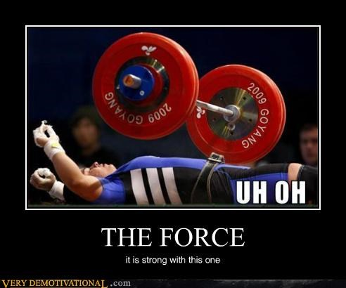hilarious,the force,weight lifting,wtf