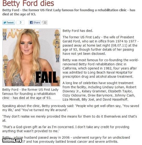 Betty Ford,failboat,g rated,lindsay lohan,news,obituary,too soon
