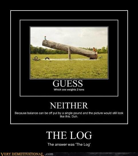 answer,hilarious,log,wtf