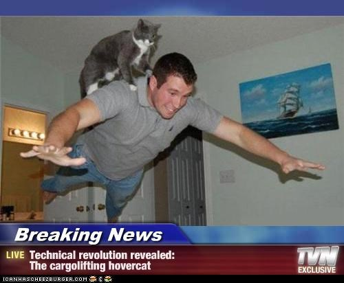 Breaking News - Technical revolution revealed: The cargolifting hovercat