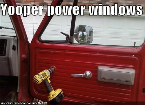 Yooper power windows