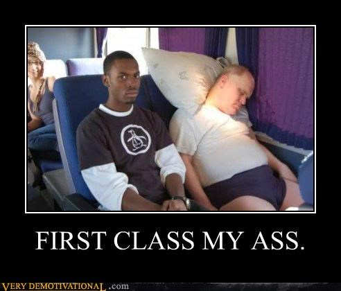 FIRST CLASS MY ASS.