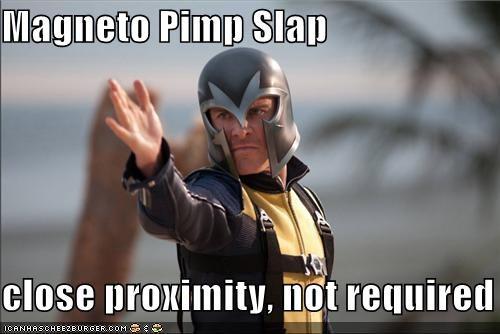 Magneto Pimp Slap