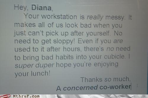 coworker,mess,passive aggressive,sign