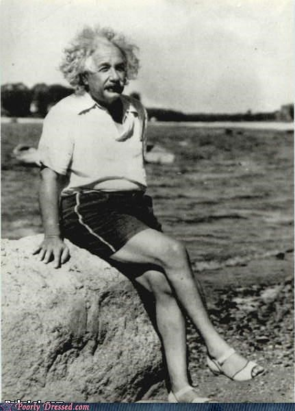 Once You Invent the Theory of Relativity, You Can Wear Whatever the Hell You Want