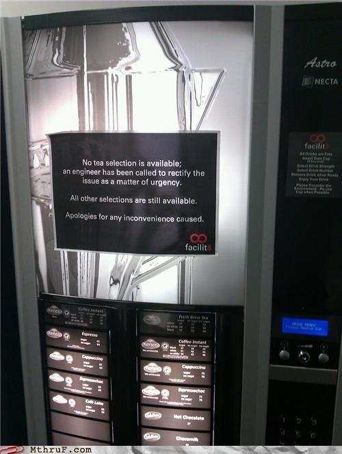 British,out of order,tea,vending machine