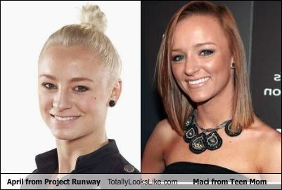 April from Project Runway Totally Looks Like Maci from Teen Mom
