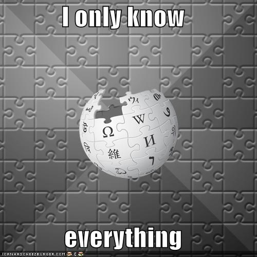 I only know  everything