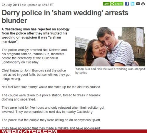 funny wedding photos,police,sham wedding