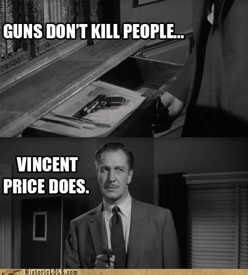 Guns Don't Kill People...