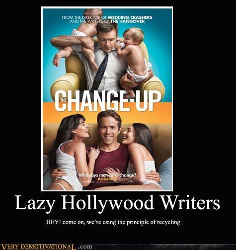 LAZY HOLLYWOOD WRITERS