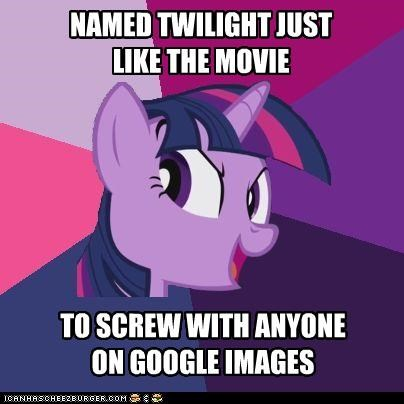 Trollight Sparkle: Google Her Now