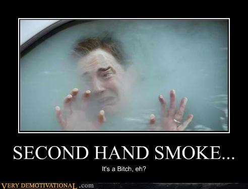 SECOND HAND SMOKE...