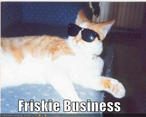 Friskie Business