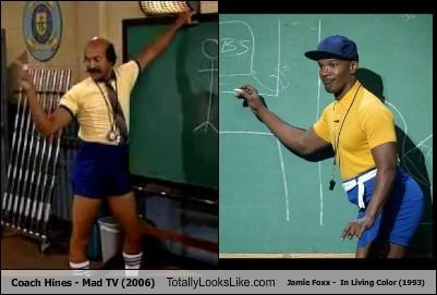 Coach Hines (Keegan-Michael Ke)y - Mad TV (2006) Totally Looks Like Coach (Jamie Foxx) -  In Living Color (1993)