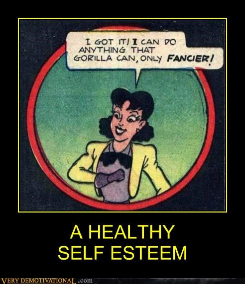 A HEALTHY  SELF ESTEEM