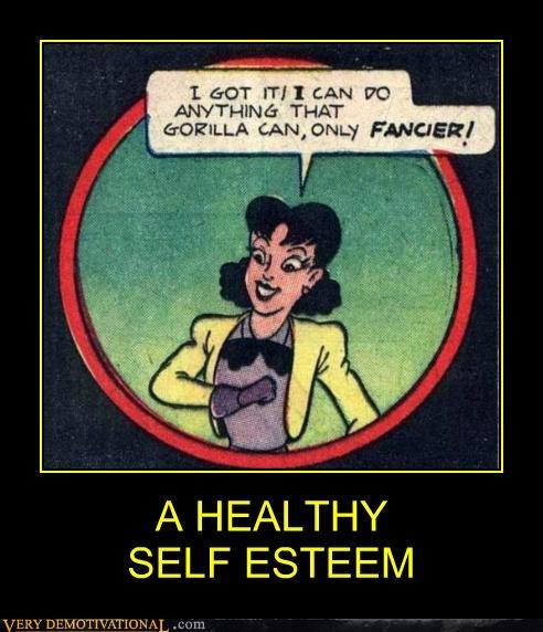 A HEALTHY  SELF ESTEEM