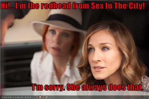 The Redhead From Sex And The City? Sorry, Doesn't Ring A Bell