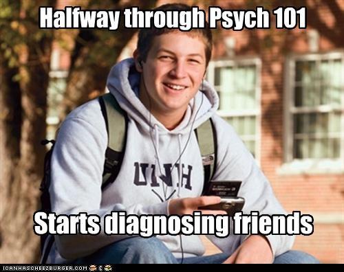 101,diagnose,friends,psychology,uber frosh