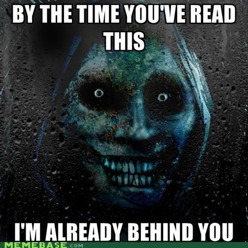 behind you,blink,Horrifying Houseguest,reading,shadowlurker,The Shadowlurker