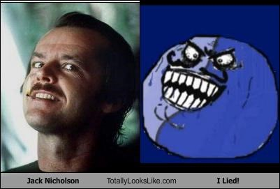 Jack Nicholson Totally Looks Like The I Lied! Rage Face