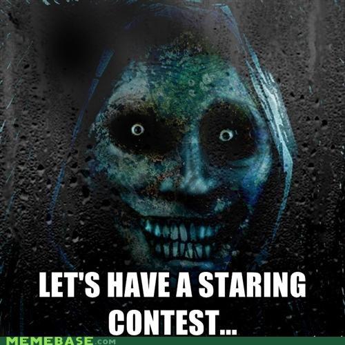 blink,gross,not,scary,Staring,The Shadowlurker