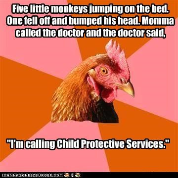 Anti-Joke Chicken: No More Monkeys Jumping on the Bed