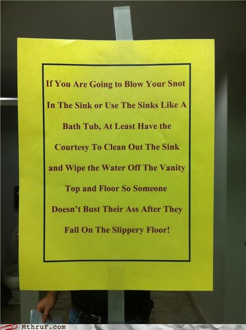 bathroom,sign,slippery,snot