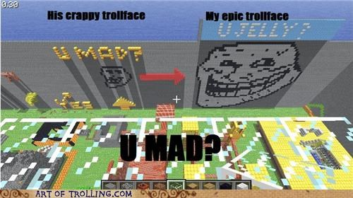 minecraft,troll face,u mad
