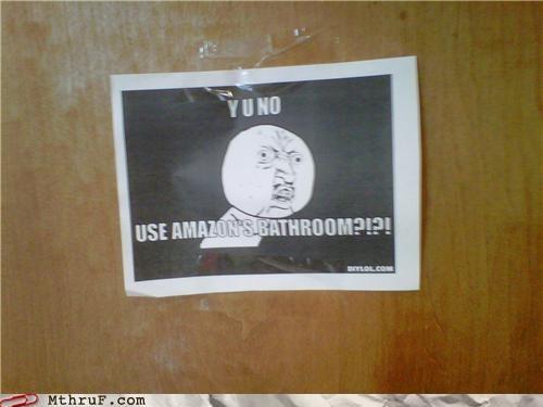 bathroom,borders,Memes,Y U No Guy