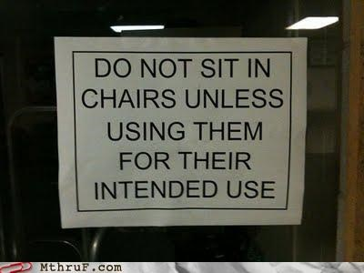 chairs,sign,usage