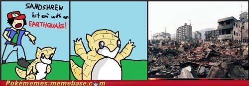 demolish,destroy,earthquake,IRL,magnitude,sandshrew