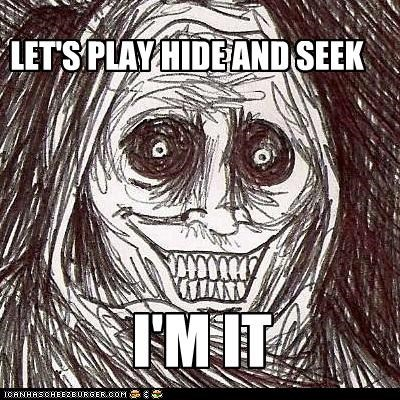 games,hide and seek,it,ready or not,tag,The Shadowlurker