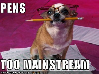 best of the week,chihuaha,glasses,hipster,mainstream,pen,pencil,test,writing,writing instruments