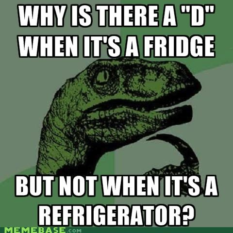 Philosoraptor: It's the Fridgerator