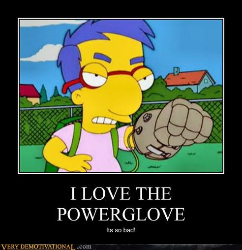 Millhouse,power glove,Pure Awesome,simpsons