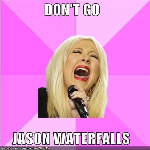 DON'T GO  JASON WATERFALLS
