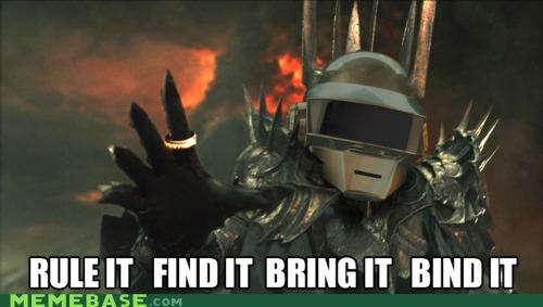 bind it,bring it,daft punk,Memes,mordor,technologic