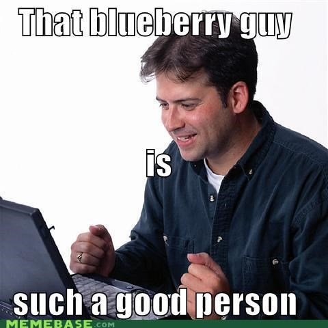blueberry man,i lied,memememes,Net Noob
